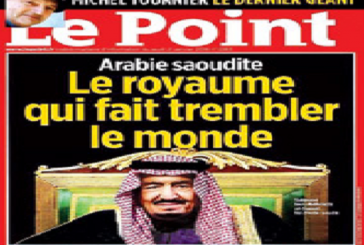 """صحيفة فرنسية تشيد بدور المملكة في محاربة الإرهاب قائلة : """"المملكة التي هزت العالم بأكمله"""""""